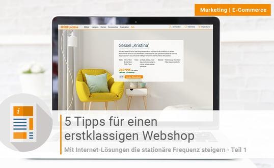 Blogpost: 5 Tipps für einen erstklassigen Webshop