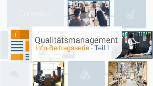 Qualitätsmanagement Beitragsserie Teil 1