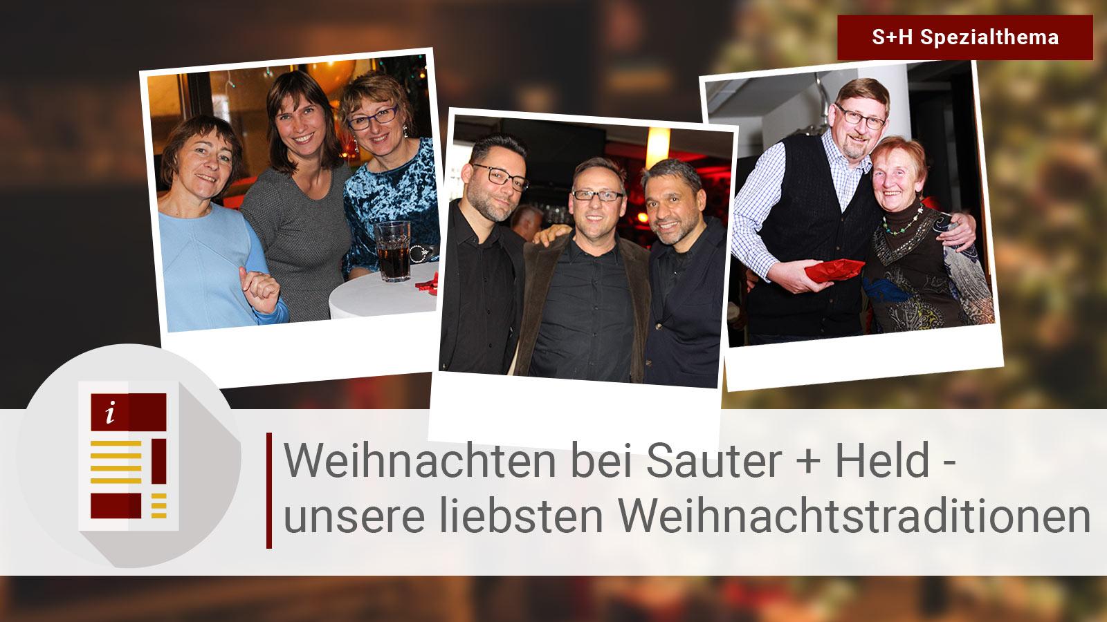 Weihnachten bei Sauter + Held: Unsere liebsten Weihnachtstraditionen